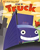 I'm a Truck by Dennis Shealy