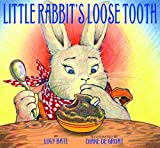 Bate, Lucy: Little Rabbit&#39;s Loose Tooth