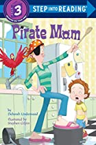 Pirate Mom by Deborah Underwood
