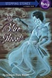 Bauer, Marion Dane: The Blue Ghost (A Stepping Stone Book(TM))