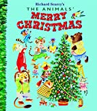 The Animals' Merry Christmas by Kathryn…