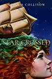 Collison, Linda: Star-Crossed