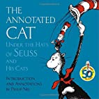 The Annotated Cat Under the Hats of Seuss…