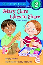 Mary Clare Likes to Share: A Math Reader by…