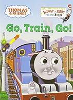 Go, Train, Go! by Rev. W. Awdry