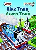 Blue Train, Green Train by Rev. W. Awdry