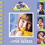 Kama Einhorn: Sesame Subjects: My First Book About the Five Senses