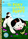 Sebring Lowrey, Janette: The Poky Little Puppy and Other Stories to Color (Super Coloring Book)
