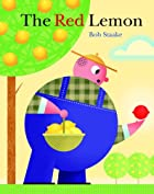The Red Lemon (Deluxe Golden Book) by Bob…