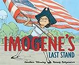 Fleming, Candace: Imogene's Last Stand