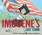 Imogene&#039;s Last Stand by Candace Fleming