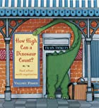 How High Can a Dinosaur Count?: ...and Other…