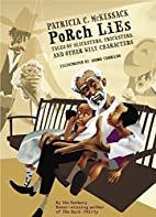 Porch Lies: Tales of Slicksters, Tricksters,…