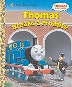 Thomas Breaks a Promise by Random House