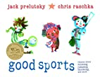 Good Sports: Rhymes about Running, Jumping,…