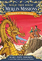 Magic Tree House #37: Dragon of the Red Dawn…