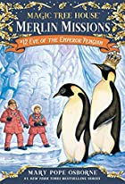 Eve of the Emperor Penguin by Mary Pope&hellip;