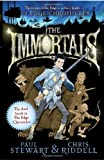 Stewart, Paul: The Immortals: The final book in Edge Chronicles (The Edge Chronicles No. 10)