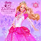 Barbie in the 12 Dancing Princesses by Mary…