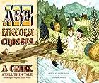 Abe Lincoln Crosses a Creek: A Tall, Thin…