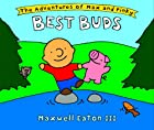 Best Buds (Adventures of Max and Pinky by…