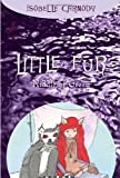 Carmody, Isobelle: Little Fur #4: Riddle of Green