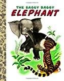 Jackson, Kathryn: The Saggy Baggy Elephant (Little Golden Treasures)