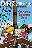 Roy, Ron: Mayflower Treasure Hunt (A to Z Mysteries Super Edition, No. 2)