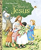 The Story of Jesus (Little Golden Book) by…