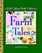 Little Golden Book Collection: Farm Tales…