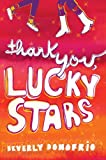Donofrio, Beverly: Thank You, Lucky Stars