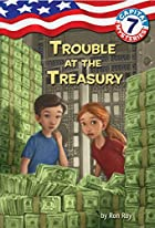 Trouble at the Treasury by Ron Roy