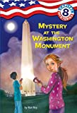 Roy, Ron: Capital Mysteries #8: Mystery at the Washington Monument (A Stepping Stone Book(TM))