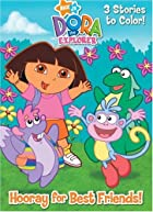Hooray for Best Friends! (Dora the Explorer)…