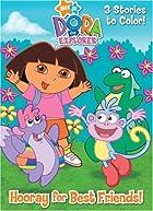 Hooray for Best Friends! (Dora the Explorer)…