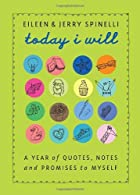 Today I Will: A Year of Quotes, Notes, and…