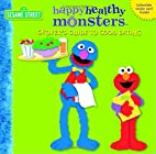 Grover's Guide to Good Eating (Happy Healthy…