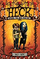 Heck: Where the Bad Kids Go (Circles of…