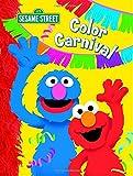 Webster, Christy: Color Carnival (Sesame Street) (123 Sesame Street)