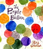 Raschka, Chris: The Purple Balloon