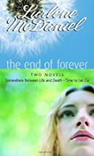 The End of Forever (Lurlene McDaniel (Mass…