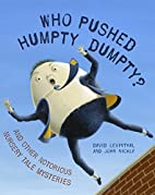 Who Pushed Humpty Dumpty?: And Other…