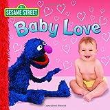 Kleinberg, Naomi: Baby Love (Sesame Street)