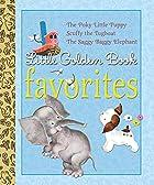 Little Golden Book Favorites #1 by Golden…