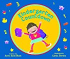 Kindergarten Countdown by Anna Jane Hays