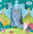 Horton Hears a Who! Can You? (Dr. Seuss…