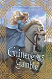 McKenzie, Nancy: Guinevere's Gamble (The Chrysalis Queen Quartet Book II)