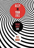 Mora, Pat: Dizzy in Your Eyes: Poems about Love