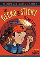 The Gecko and Sticky: Villain's Lair by…