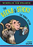 Van Draanen, Wendelin: The Gecko and Sticky: The Power Potion